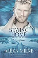 Staying Home: Volume 3 (The Call of Home)