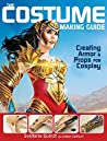 The Costume Making Guide by Svetlana Quindt