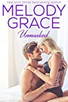 Unmasked by Melody Grace