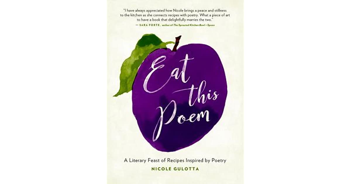 Cook These Poems: 20 Vegetarian Recipes Disguised as Poetry