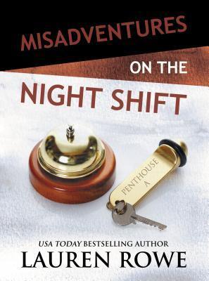 Misadventures on the Night Shift (Misadventures, #5)