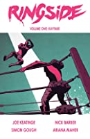 Ringside Volume One: Kayfabe (Ringside, #1)
