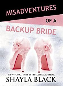 Misadventures of a Backup Bride (Misadventures, #2)