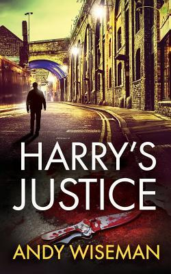 Harry's Justice (Harry Windsor Book 1)