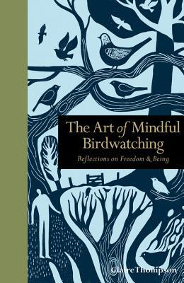 The Art of Mindful Birdwatching: Reflections on Freedom  Being