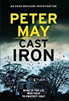 Cast Iron (The Enzo Files, #6) by Peter May