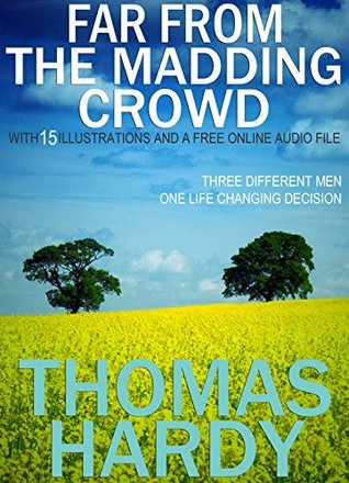 Far from the Madding Crowd: With 15 Illustrations and a Free Online Audio File.