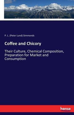Coffee and Chicory: