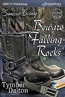 Beware Falling Rocks (Suncoast Society #37)
