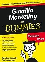Guerilla Marketing Fur Dummies