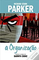 Richard Stark's Parker: A Organização