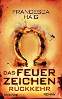The Forever Ships (The Fire Sermon, #3)