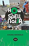 How to Spell Naija in 100 Short Stories (Vol. 2)