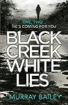 Black Creek White Lies