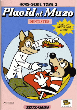 Placid et Muzo Dentistes, Hors-série - Tome 2