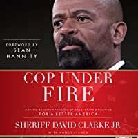 Cop Under Fire: Moving Beyond Hashtags of Race, Crime  Politics for a Better America