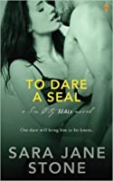 To Dare a Seal (Sin City SEALs, #2)