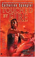 Touched By Fire (The Sentinels #2)