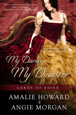 My Darling, My Disaster (Lords of Essex, #2)