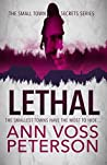 Lethal (Small Town Secrets, #1)