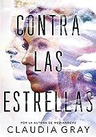 Contra las estrellas (Constellation, #1)