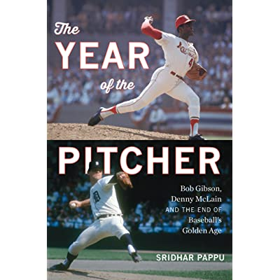 The Year of the Pitcher: Bob Gibson, Denny McLain, and the