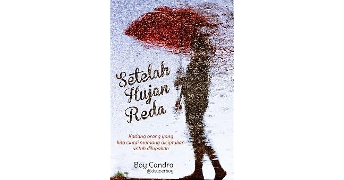 setelah hujan reda by boy candra
