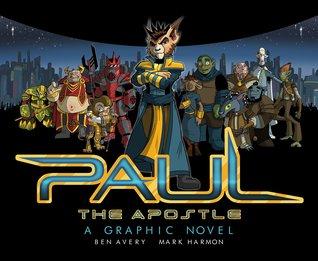 Paul The Apostle: A Graphic Novel