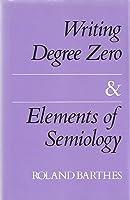 Writing Degree Zero & Elements of Semiology