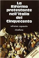 La Riforma protestante nell'Italia del Cinquecento