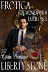 Erotica For Women With Explicit Sex: Erotic Romance