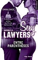 Entre parenthèses (Sexy Lawyers, #3.5)