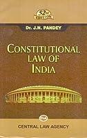 CONSTITUTIONAL LAW OF INDIA