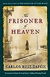 The Prisoner of Heaven by Carlos Ruiz Zafón
