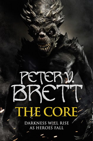 Cover The Core (The Demon Cycle, #5) - Peter V. Brett