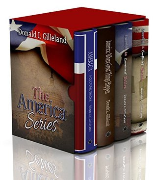 America: The Series (Books 1-4): A Cultural Enigma, Where Great Things Happen, An Exceptional Nation, A Conflicted Nation