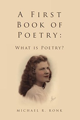 A First Book of Poetry: What is Poetry?