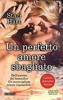 Un perfetto amore sbagliato (Bad Habits, #2)