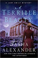 A Terrible Beauty (Lady Emily Mysteries #11)