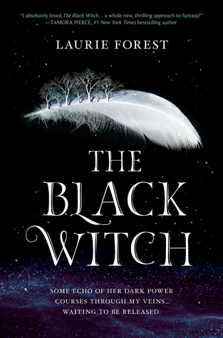 The Black Witch (The Black Witch Chronicles, #1) by Laurie Forest