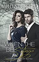 When the Bee Stings: Book Three of the Favorite Things Trilogy