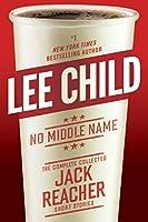No Middle Name (Jack Reacher, #21.5)