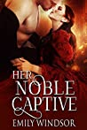 Her Noble Captive