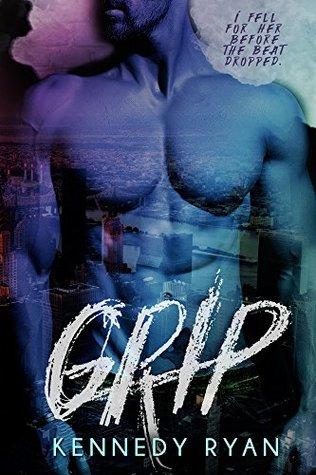 Grip by Kennedy Ryan