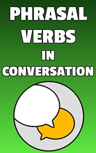 Phrasal Verbs in Conversation-Learn 500 English phrasal verbs naturally in context   40 by Shayna Oliveira  41  UserUpload.Net
