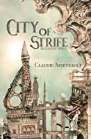 City of Strife (City of Spires #1)