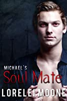 Michael's Soul Mate (A Steamy BBW Vampire Romance)