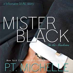 Mister Black (In the Shadows, #1) by P T  Michelle