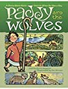 Paddy and the Wolves: A Story About Saint Patrick When He Was a Boy