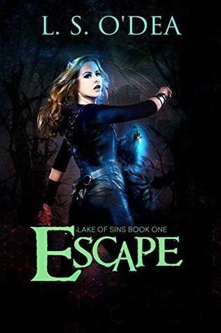 Escape (Lake of Sins, #1)